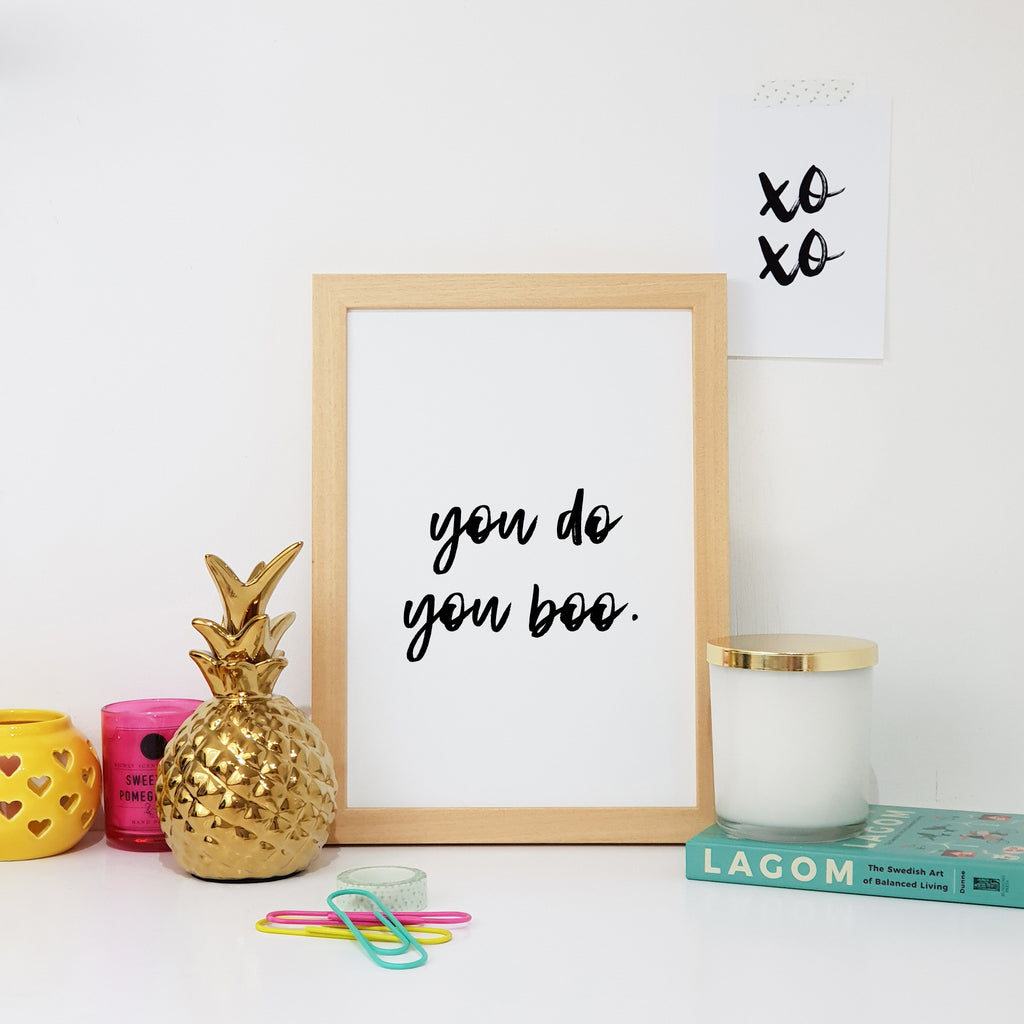 You Do You Boo Wall Art Print