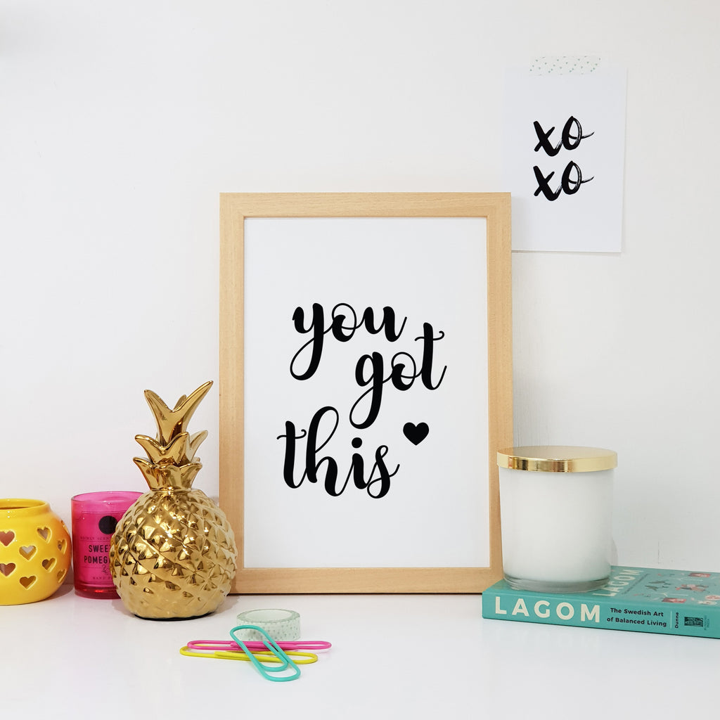 You Got This Wall Art Print