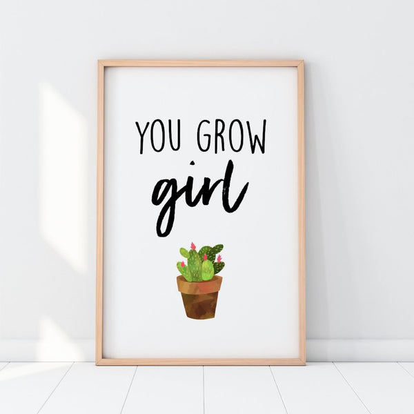 You Grow Girl Cactus Semi Gloss Print