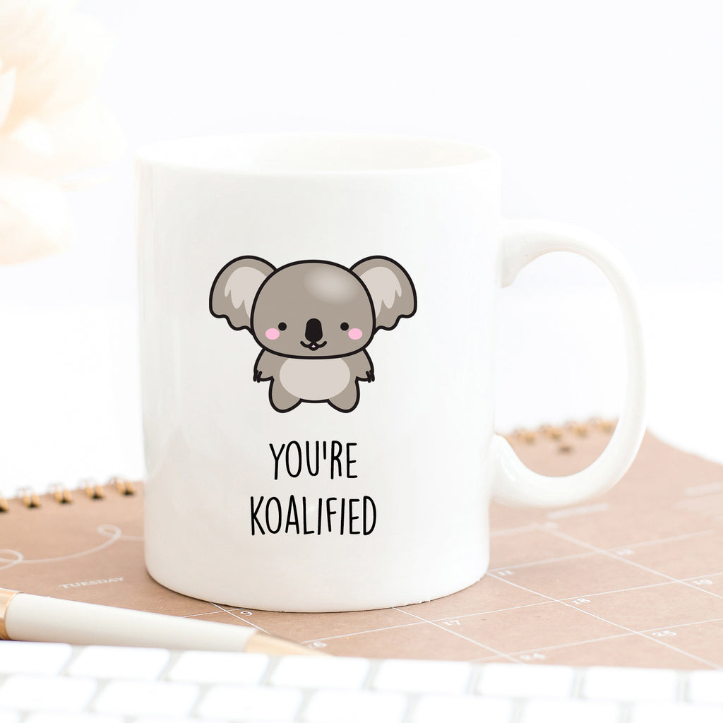 You're Koalified Mug