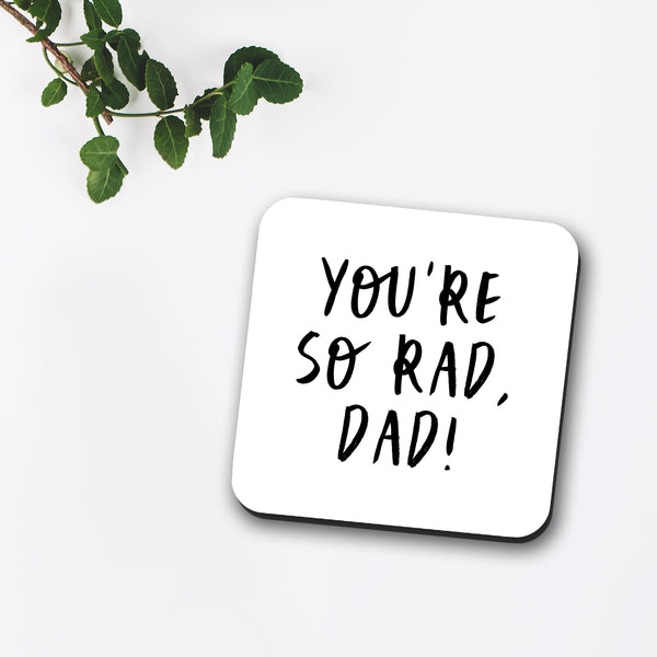 You're So Rad Dad Coaster