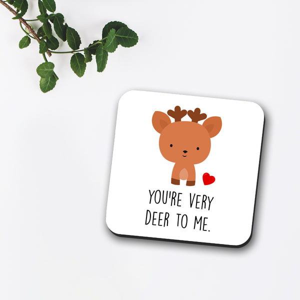 You're Very Deer To Me Coaster