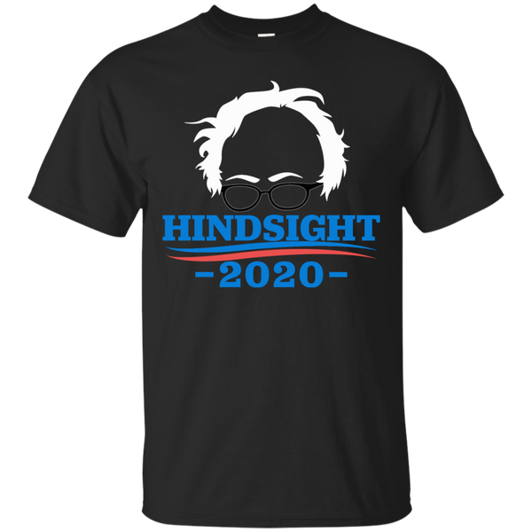 Bernie Sanders - Hindsight 2020 T-Shirt