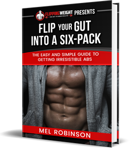 Flip Your Gut into a Six-Pack