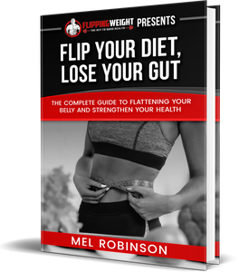 Flip Your Diet, Lose Your Gut