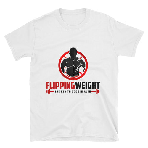 Flipping Weight® White Unisex T-Shirt