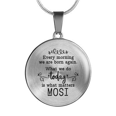 Today Is What Matters Most Necklace - Jewelry - Flexis Fitness