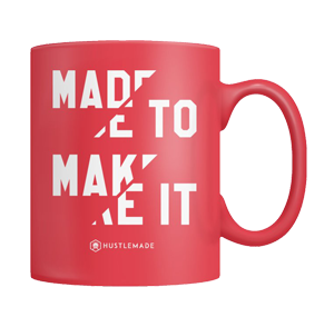 Made to Make It Mug