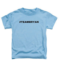 Team Bryan - Toddler T-Shirt
