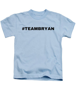 Team Bryan - Kids T-Shirt
