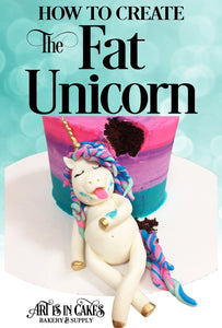 Learn To Make The Fat Unicorn! | Art Is In Cakes, Bakery & Supply