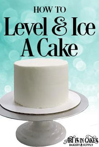 Level, Fill, and Ice Your Cake the Easy Way! | Art Is In Cakes, Bakery & Supply