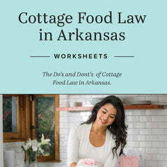 Free Guide - The Do's and Do-noughts of Cottage Food Law in Arkansas