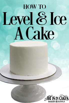 Level Fill And Ice Your Cake The Easy Way Art Is In Cakes Bakery Supply