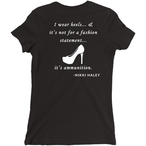 'It's Ammunition' Nikki Haley Tee