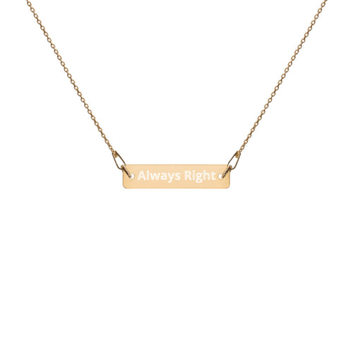 'Always Right' Engraved Silver Bar Chain Necklace