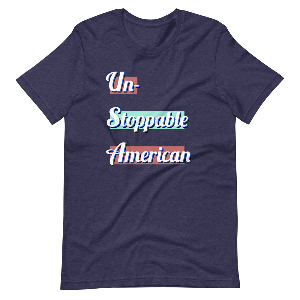 Unstoppable American Short-Sleeve Unisex T-Shirt
