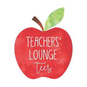 Teachers' Lounge Tees