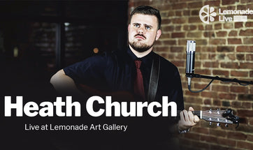 Heath Church | Lemonade Live Acoustic Sessions
