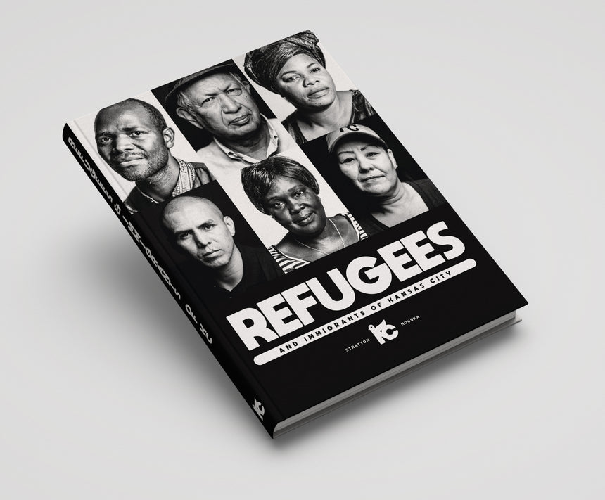 [PRE-ORDER] Refugees & Immigrants of Kansas City - Hardback 1st Edition