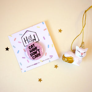 House Of Wonderland - Cat Hair Badge