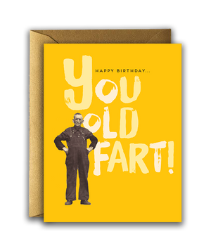 Offensive + Delightful - OLD FART BIRTHDAY!