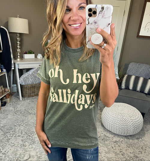 Oh Hey Fallidays Olive Graphic Tee