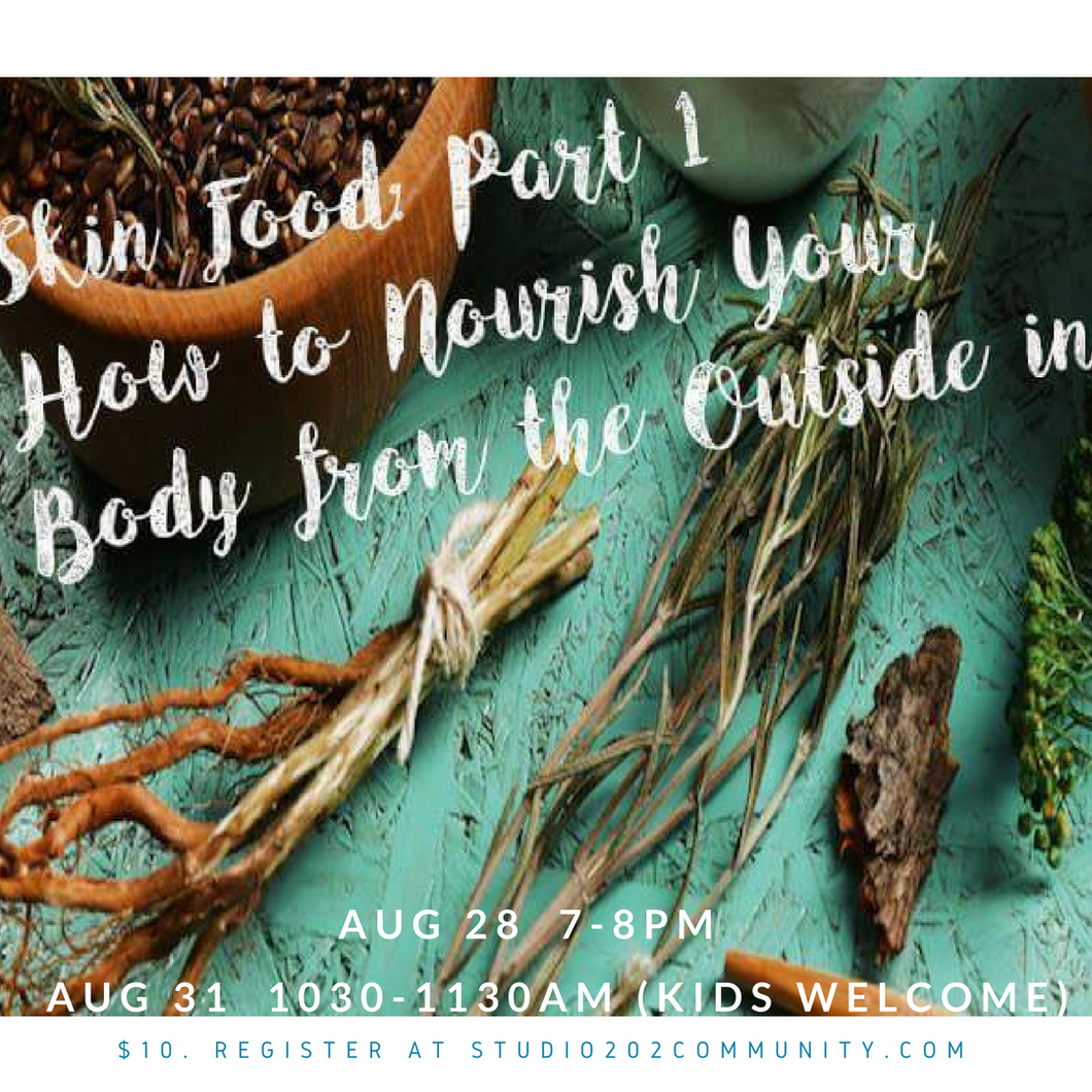 Skin Food: How to Nourish Yourself from the Outside In