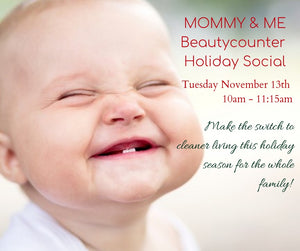 Beautycounter Mommy & Me Holiday Social