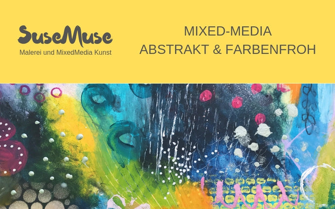 Onlineclass! MixedMedia Basic - abstract and colorfull