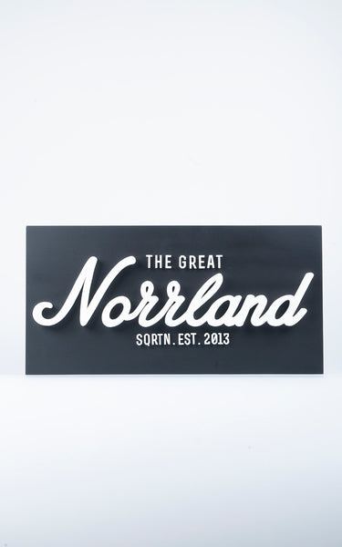 GREAT NORRLAND TRÄSKYLT