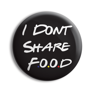 I Don't Share Food