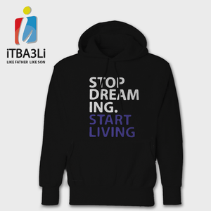 Stop Dreaming And Start Living
