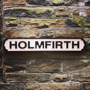 Holmfirth Sign