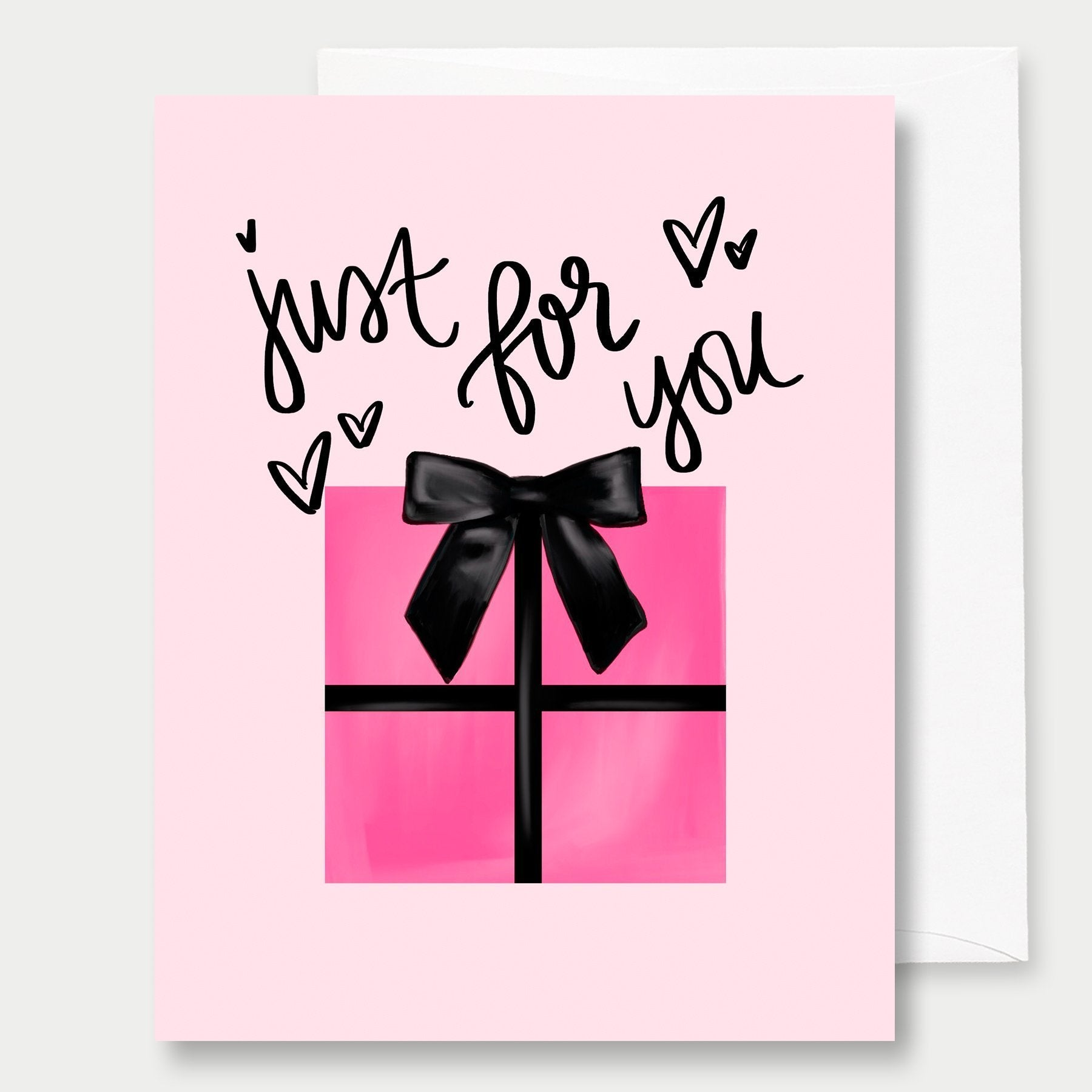Just For You Gift Greeting Card