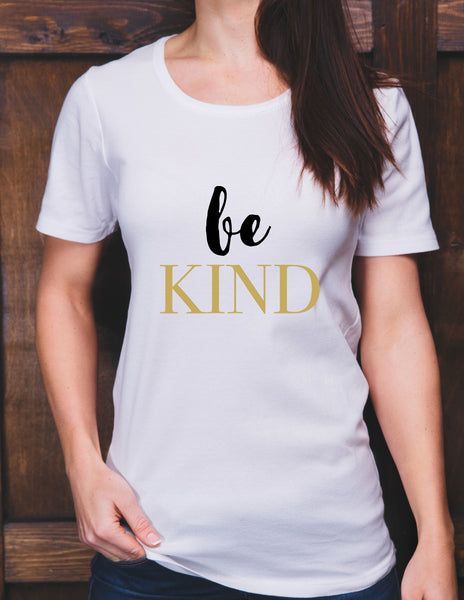 Woman, shirt, Be Kind, Ladies, Gold, black,women's clothing, tops, tees, T-shirt