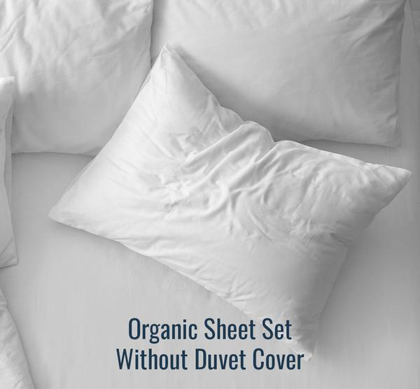 Organic Sheet Set (Without Duvet Cover) - Family Size