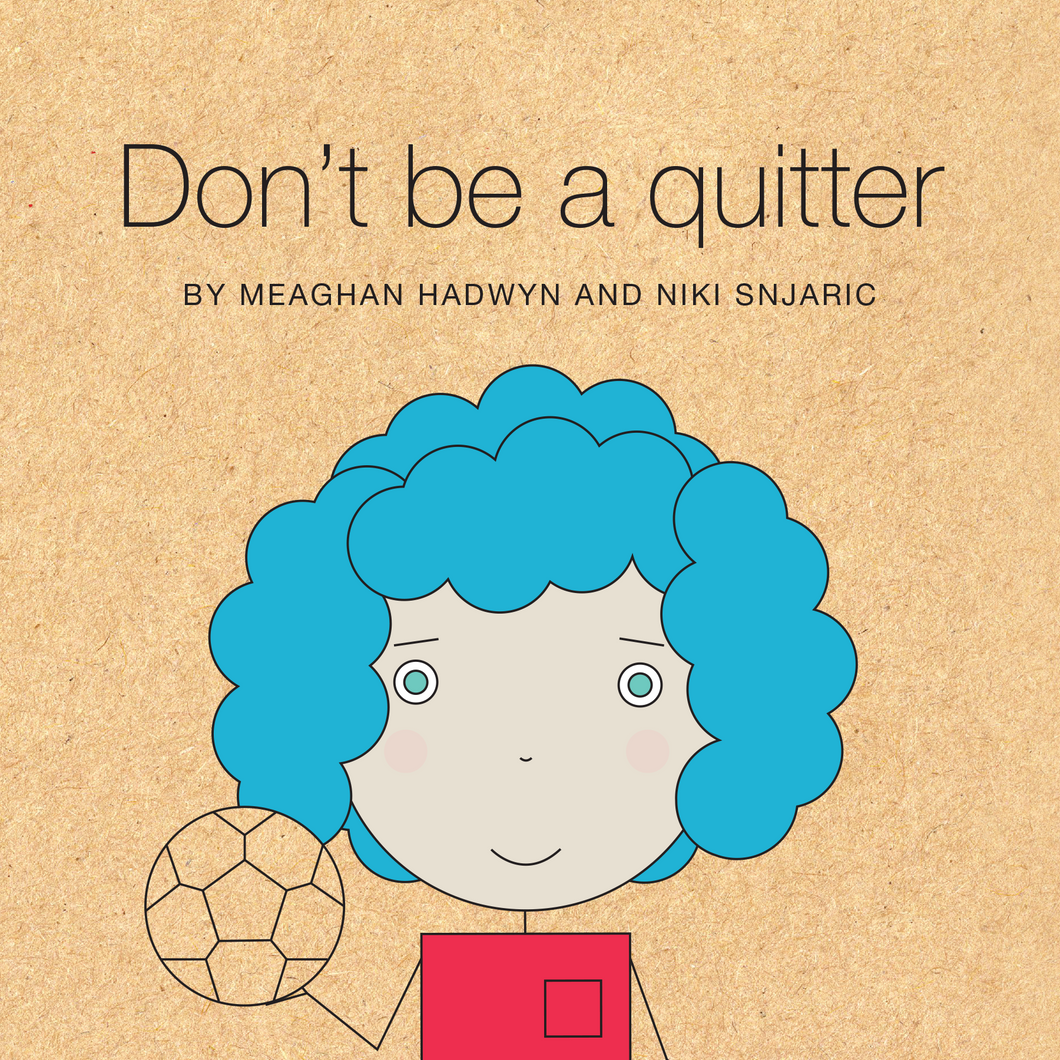 Don't Be a Quitter book cover
