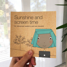NEW! Sunshine and Screen Time