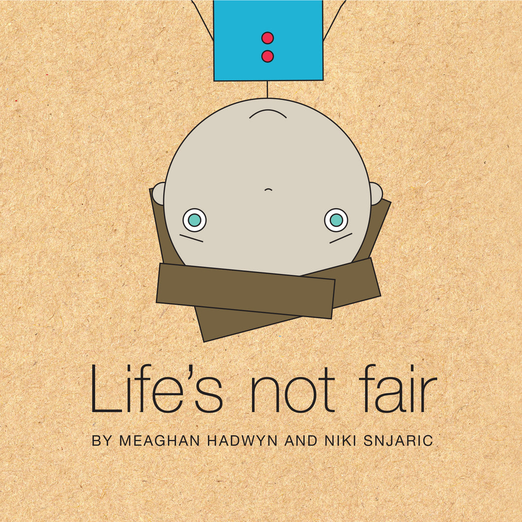 Life's Not Fair book cover