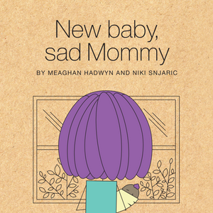 New Baby, Sad Mommy book cover