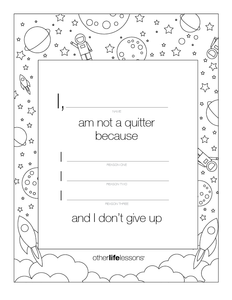 I am not a quitter page with blank spaces to explain why