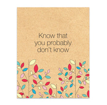 Know That You Probably Don't Know Print