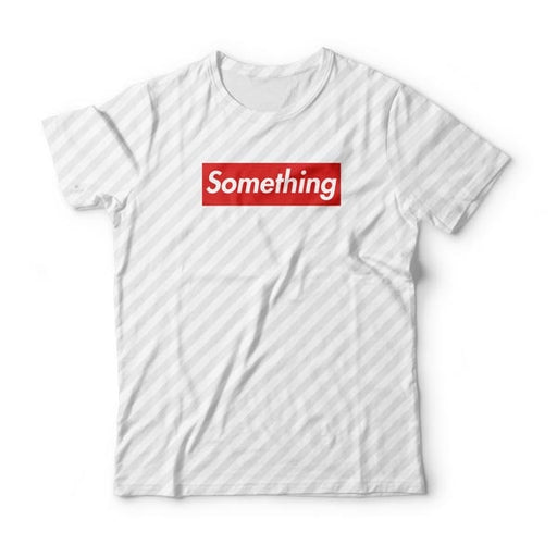 Something 2 T-Shirt