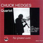 Chuck Hedges Quartet: No Greater Love