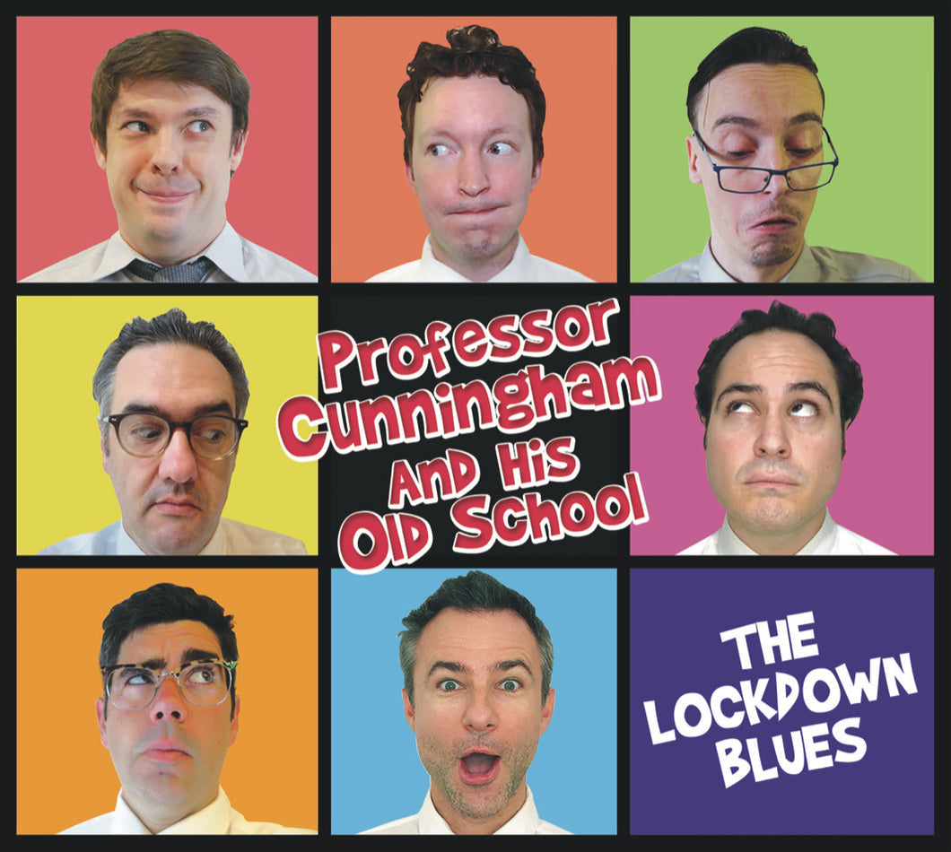 Professor Cunningham And His Old School | The Lockdown Blues