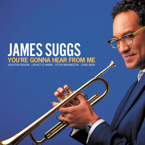 James Suggs: You're Gonna Hear From Me