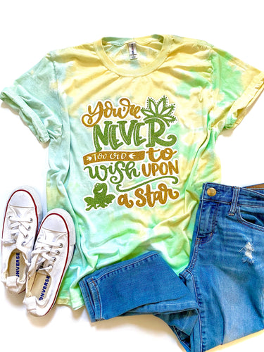You're never too old - TIE DYE GLITTER
