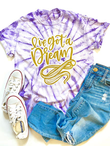 I've got a dream - Tie Dye