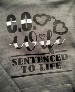 C.O. Wife - sentenced for life